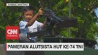 VIDEO: Pameran Alutsista HUT Ke-74 TNI