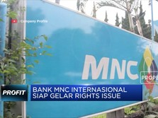 Bank MNC Internasional Siap Gelar Rights Issue