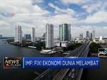 IMF: Fix! Ekonomi Dunia Melambat