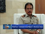 Kementerian ATR Sebut Mafia Tanah Hambat Investasi Rp 50 T