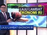Yah.. Gelombang Tekanan Tahan Laju Ekonomi RI