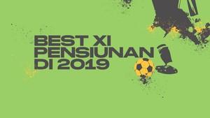 INFOGRAFIS: Best XI 'Pensiunan' di 2019