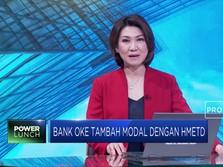 Bank Oke Tambah Modal Lewat HMDE