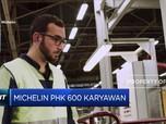 Gelombang PHK Kini Menyerang Michelin
