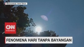VIDEO: Fenomena Hari Tanpa Bayangan