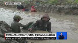 VIDEO: Tergoda Emas Sriwijaya, Warga Abaikan Imbauan Polisi