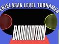 Edusports: Penjelasan Level Turnamen Badminton