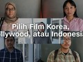 VIDEO: Alasan Penonton Indonesia Pilih Film Korea