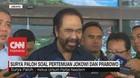 VIDEO: Surya Paloh Soal Pertemuan Jokowi dan Prabowo