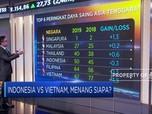 Adu Kuat RI-Vietnam, Siapa Menang?