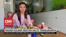 VIDEO: Ragam Kuliner Sekitar Halte Transjakarta