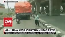 VIDEO: Viral Pemalakan Sopir Truk Hingga 8 Titik