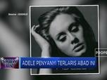 Adele, Penyanyi dengan Penjualan Album Terlaris