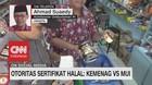 VIDEO: Otoritas Sertifikat Halal: Kemenag Vs MUI