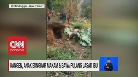 VIDEO: Kangen, Anak Bongkar Makam & Bawa Pulang Jasad Ibu