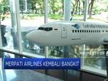 10 BUMN bantu Merpati Airlines bangkit dari 'Mati Suri'