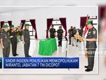 Sindir Wiranto, Jabatan Tujuh Anggota TNI Dicopot