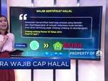 Memasuki Era Wajib Cap Halal
