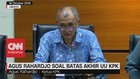 VIDEO: Agus Rahardjo Tanggapi Batas Akhir UU KPK