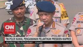 VIDEO: TNI-Polri Kawal Pengamanan Pelantikan Presiden-Wapres