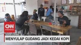 VIDEO: Menyulap Gudang Jadi Kedai Kopi