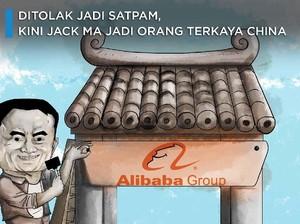 Pernah Ditolak Jadi Satpam, Jack Ma Jadi Orang Terkaya China