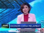 Ekonomi China Melambat!