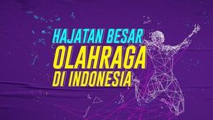INFOGRAFIS: Hajatan Besar Olahraga di Indonesia