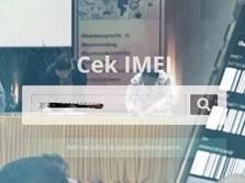 Sebelum Menyesal, Cek HP Kamu di Imei.kemenperin.go.id