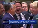 Deal! Inggris-Uni Eropa Sepakat Soal Brexit