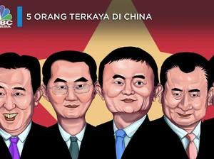 Ini 5 Orang Terkaya China Dengan Kekayaan Fantastis