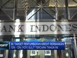 BI: Target Pertumbuhan Kredit Perbankan Sulit Tercapai