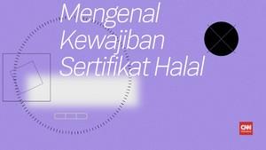 Mengenal Kewajiban Sertifikat Halal