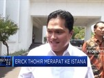 Erick Thohir Merapat ke Istana, Jadi Menteri BUMN