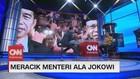 VIDEO: Meracik Menteri ala Jokowi