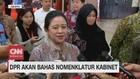 VIDEO: DPR Akan Bahas Nomenklatur Kabinet