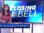 Sebulan Meroket 47%, BEI Awasi Saham Inter Delta