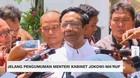 VIDEO: Begini Penjelasan Mahfud MD Jelang Pengumuman Menteri
