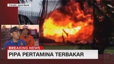 VIDEO: Pipa Pertamina Terbakar, Satu Orang Tewas