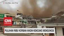VIDEO: Angin Kencang di Kota Batu, Ribuan Warga Mengungsi