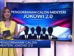 Pengorbanan Calon Menteri Jokowi Jilid 2