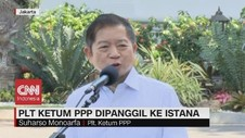 VIDEO: Plt Ketum PPP Dipanggil ke Istana
