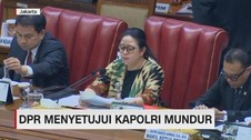VIDEO: DPR Menyetujui Kapolri Tito Karnavian Mundur