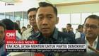 VIDEO: Tak Ada Jatah Menteri Untuk Partai Demokrat