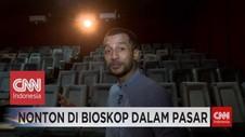 VIDEO: Nonton di Bioskop Dalam Pasar