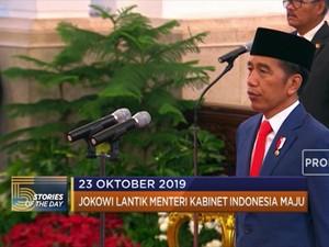 Jokowi Lantik Menteri Kabinet hingga Unjuk Rasa Chile