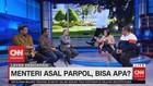 VIDEO: Menteri Asal Parpol, Bisa Apa? (2/4)