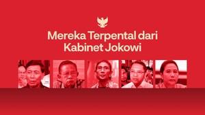 INFOGRAFIS: Mereka Terpental dari Kabinet Jokowi