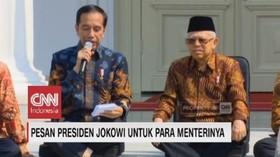 VIDEO: Pesan Presiden Jokowi untuk Para Menterinya