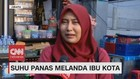VIDEO: Cerita Mereka Soal Suhu Panas yang Melanda Jakarta